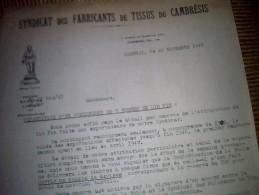 Vieux Papier A Entete  Lettre Syndicat Des Fabricants De Tissus Du Cambresis A Cambrai Annee 1947 - France