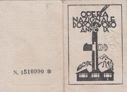 TESSERA-OND-OPERA NAZIONALE DOPOLAVORO ANNO IX DIRICONOSCIMENTO PER L'ANNO 1931- STEMMA IN RILIEVO-OTTIMA CONSERVAZIONE- - Advertising