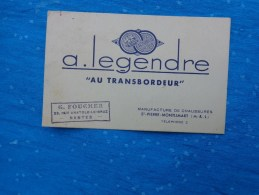 """Carte De Visite A. Legendre """"au Transbordeur"""" Manuf. Chaussures St Pierre Montlimart-verso Adres.timbre Nantes 5h Maroc - Publicité"""