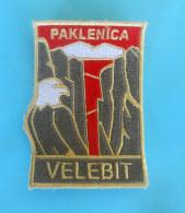 VELEBIT - PAKLENICA .. Croatian Mountaineering Patch Climbing Alpinisme Bergsteigen Alpinismo Arrampicata Klettern EAGLE - Patches