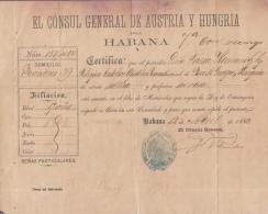 E866 CUBA SPAIN ESPAÑA 1860.CONSULATE OF EMPIRE AUSTRIA HUNGARY. SINGLE CERTIFICATE. - Stamps