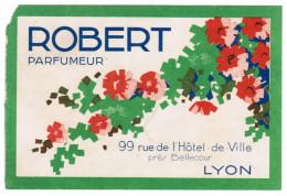 NON PARFUMEE ROBERT PARFUMEUR 99 RUE DE L'HOTEL DE VOLLE PRES BELLECOUR LYON EAU DE COLOGNE PARFUMERIE ROBERT - Perfume Cards