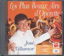 LES PLUS BEAUX AIRS D'OPERETTE José Villamor - Opéra & Opérette