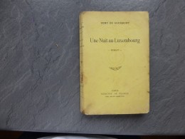 Remy De Gourmont, Une Nuit Au Luxembourg, Mercure 1928 ; Ref C 33 - Livres, BD, Revues