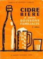 Cidre Bière Et Autres Boissons Familiales. La Maison Rustique. 1977 - Gastronomia