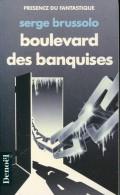 Presence Du Fantastique  2 Brussolo Boulevard Des Banquises Tbe - Présence Du Futur