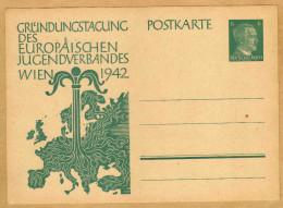 Carte Entier Postal Deutsches Reich Grundungstagung Des Europaeischen Jugendverbandes Wien 1942 - Guerra 1939-45