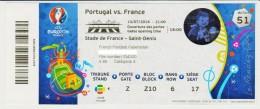 Unique Ticket Finale Football Euro 2016 France - Portugal Avec Nations Inscrites 10/07/2016 Paris St Denis - Tickets - Vouchers
