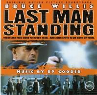 Le Dernier Recours - Last Man Standing Ry Cooder - Musique De Films