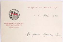 LETTRE ENTETE COMPAGNIE GENERALE TRANSATLANTIQUE FRENCH LINE A BORD DU FLANDRE 1932 PAQUEBOT - Unclassified