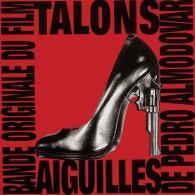 Talons Aiguilles - Musique De Films