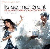 Ils Se Marièrent Et Eurent Beaucoup D'enfants (Bande Originale Du Film) Mehldau Brad - Bertignac Louis - Mancini Henri - - Musique De Films