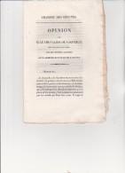 CHAMBRE DES DEPUTES -1830- OPINION DE MR LE CHEVALIER DE QAQUERAY  SUR LES SECOURS ACCORDES AUX ARMEES ROYALES DE L'OUES - Décrets & Lois