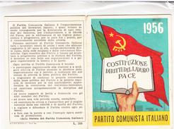 TESSERA-1956-PARTITO  COMUNISTA ITALIANO-COSTITUZIONE DIRITTI DEL LAVORO PACE-OTTIMA CONSERVAZIONE-2 SCAN - Pubblicitari