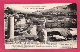 VAISON-LA-ROMAINE, Maison Romaine, (Marius Bresson), 84 Vaucluse - Vaison La Romaine