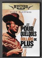Et Pour Quelques Dollars De Plus Clint Eastwood - Western/ Cowboy