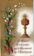 IMAGE PIEUSE La Sainte Eucharistie Est Le Sacrement De L'Espérance Ed Bouasse Lebel 1882 - Andachtsbilder