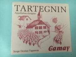1407 - Suisse Vaud Tartegin Gamay Serge Dentan - Etiquettes