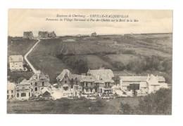 Environs De Cherbourg - Urville Nacqueville - Panorama Du Village Normand Et Vue Des Chalets Sur Le Bord De La Mer - Altri Comuni