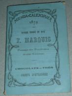 Rare Ancien Agenda-Calendrier 1879, Pub Magasin F. Marquis, Chocolats Thés - Calendriers