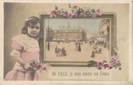 DE LILLE JE VOUS ENVOIE CES FLEURS - Lille