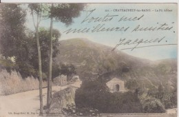 """63 PUY DE DOME Chateauneuf Les Bains """"  Le Pic Alibert   """"   Bougé N° 221 - Francia"""