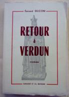 Retour À Verdun Ducom Fernand 1967 - Weltkrieg 1914-18
