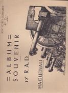HAGUENAU. 12Ème R.A.D.  ALBUM PHOTOS SOUVENIR. - Livres, BD, Revues