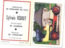 SYLVAIN NEBOUT  COL DU SOULOR -65 MARSOUS -SPECIALITE DE FROMAGES DE PAYS-DOMICILE AYAC-OST - Petit Format : 1961-70