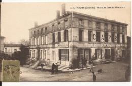 5058. CPA 33 TARGON. HOTEL ET CAFE DU LION D'OR. - France