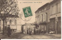 5059. CPA 33 TARGON. PLACE DU MARCHE. - France