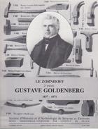 PAYS D'ALSACE -  LE ZORNOFF 2EME PARTIE GUSTAVE GOLDENBERG 1837-1871 - Alsace