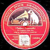 78 T. 30 Cm - état B - DISQUE POUR GRAMOPHONE - 1 Face L´Ange - CARUSO  I Pagliacci - 78 Rpm - Schellackplatten
