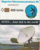 NIGERIA - Earth Station, Nigerian Telecommunications Plc First Issue 400 Units(1NAIFIC), Chip Sie 31, Used