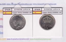 SPAIN/JUAN CARLOS I    25  PESETAS  Cu Ni  1.975 #76    KM#808    SC/UNC  T-DL-9419 - [ 5] 1949-… : Kingdom