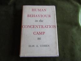 Human Behaviour In The Concentration Camp - Elie A. Cohen - 1950-Now