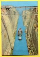 GREECE - The Canal , L´Isthme De CORINTHE . Ship - .Corinth. Publ. BOULGARIDI - Grecia