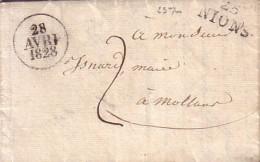 DROME - 25 NIONS -  LE 28 AVRIL 1828 - LETTRE AVEC TEXTE ET SIGNATURE POUR LE MAIRE DE MOLLANS - TAXE MANUSCRITE 2.. - Marcophilie (Lettres)