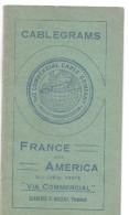 COMMERCIAL CABLE Carnet CABLEGRAMS 1912/1913 France And America Intérieur Tarif Photos Building Paquebot  .......... ..G - France