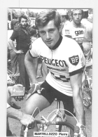 Pierre MARTELLOZZO . Lire Descriptif.  2 Scans. Cyclisme. Peugeot BP - Ciclismo