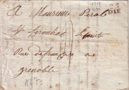 DROME - 25 DIE (11x8mm) - LE 24 JANVIER 1818 - LETTRE AVEC TEXTE ET SIGNATURE - TAXE 4 POUR GRENOBLE. - Marcophilie (Lettres)
