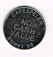 °°°  JETON  REFLEX  CAFESPELEN  DE LANGE NO CASH  VALUE  GENT - Professionals / Firms