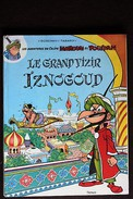 BD IZNOGOUD - 1 - Le Grand Vizir Iznogoud - EO 1966 - Iznogoud