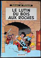 BD JOHAN ET PIRLOUIT - 3 - Le Lutin Du Bois Aux Roches - Rééd. 1967 Dos Rond - Johan Et Pirlouit