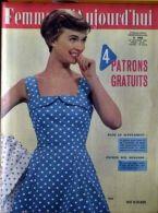 Femmes D'aujourd'hui N° 690 Du 24/07/1958 - - Mode