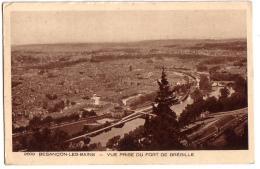 BESANCON-LES-BAINS: Vue Prise Du Fort De Brégille - Besancon