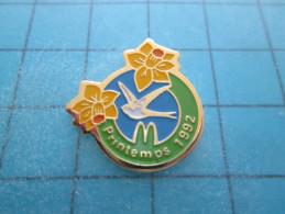 PIN615c Pin´s Pins /   McDONALD´S  : Belle Qualité  RESTAURANT McDO PRINTEMPS 1992 JONQUILLE  HIRONDELLE DE CORNICHON - McDonald's