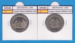 ESPAGNE /JUAN CARLOS I    200  PESETAS  Cu Ni  1.994  KM#936   SC/UNC   T-DL-9499 - [ 5] 1949-… : Royaume