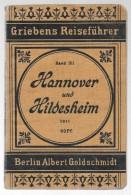 Guide Touristique 1911 Avec Cartes HANNOVER Und HILDESHEIM - Basse Saxe