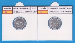SPANJE / FRANCO   10  CENTIMOS  1.959  ALUMINIO  KM#790  SC/UNC    T-DL-9199 - [ 5] 1949-… : Koninkrijk